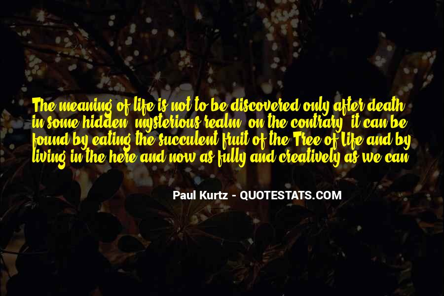 Quotes About Meaning Of Life And Death #879904