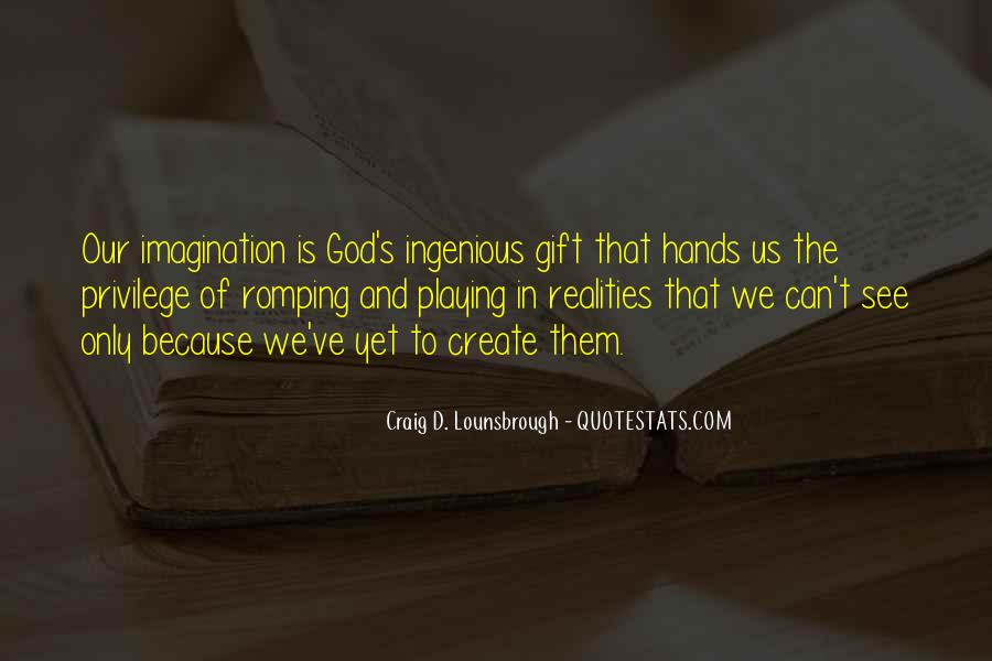Quotes About Imagination And Play #1218457