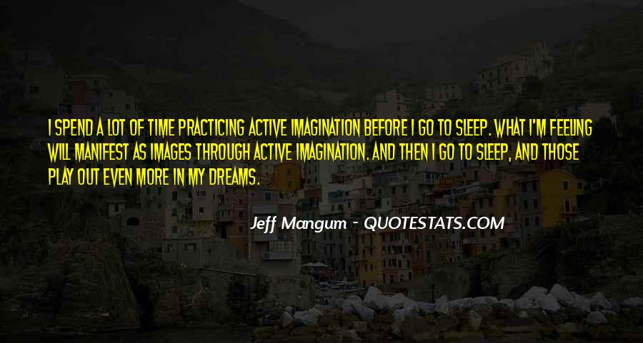Quotes About Imagination And Play #1222461