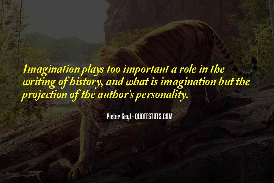 Quotes About Imagination And Play #1362287