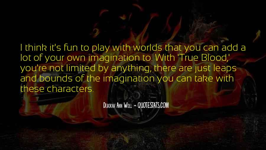 Quotes About Imagination And Play #931079