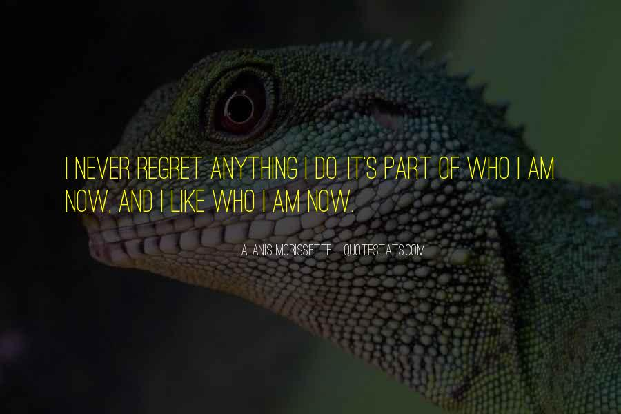 Quotes About I Regret #102923
