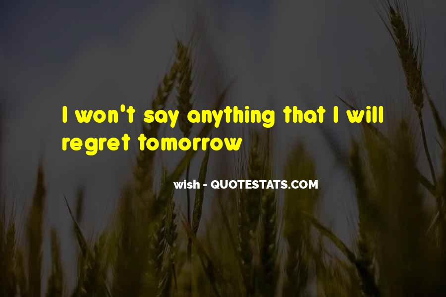 Quotes About I Regret #110185