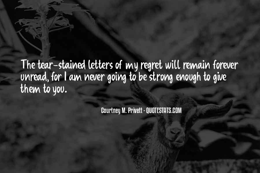 Quotes About I Regret #18140