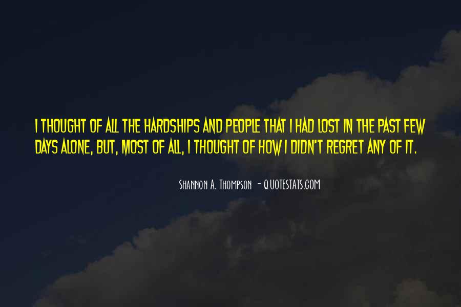 Quotes About I Regret #24381