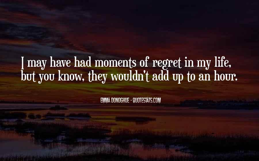 Quotes About I Regret #39206