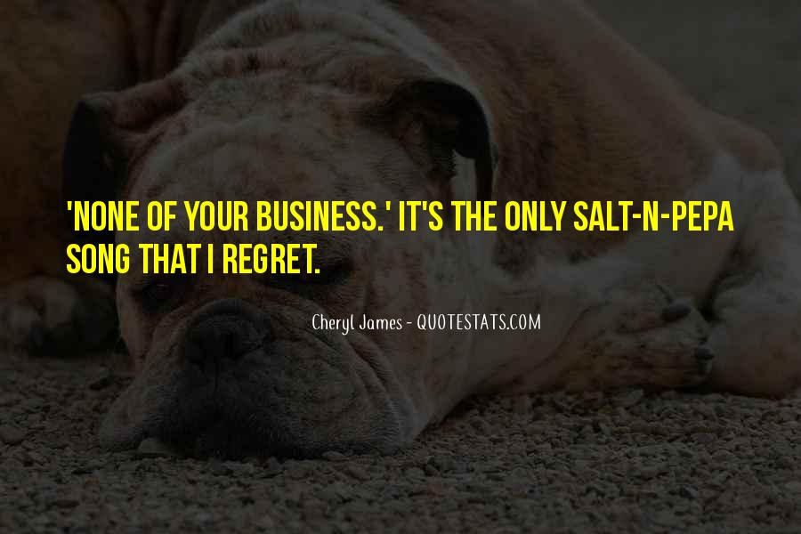 Quotes About I Regret #39765