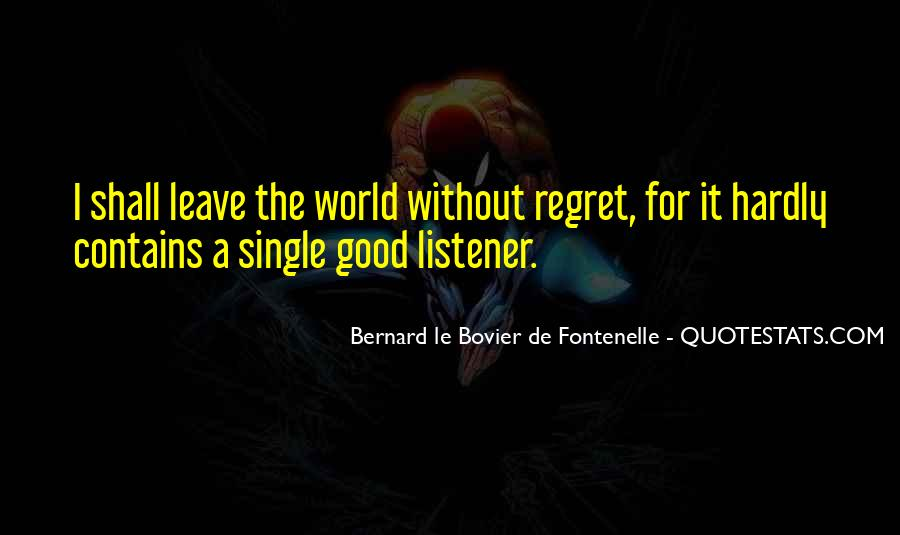 Quotes About I Regret #43707