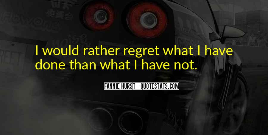 Quotes About I Regret #50907