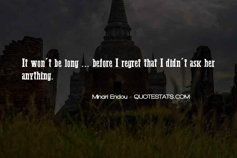 Quotes About I Regret #53416