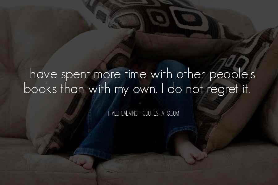 Quotes About I Regret #69304