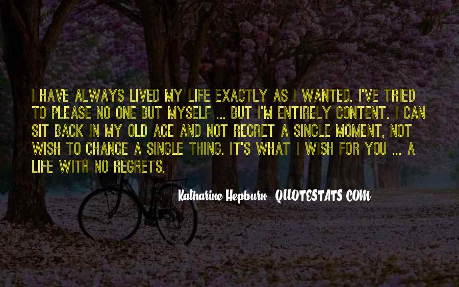 Quotes About I Regret #74827