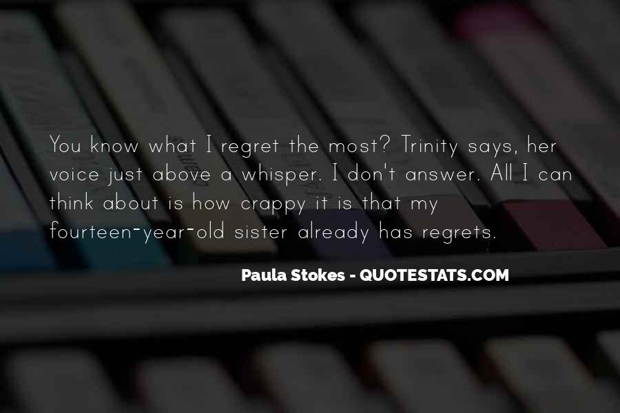 Quotes About I Regret #76034