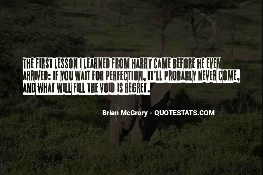 Quotes About I Regret #79486