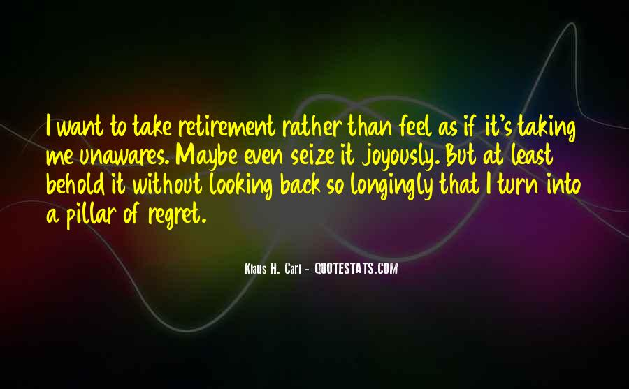 Quotes About I Regret #95141