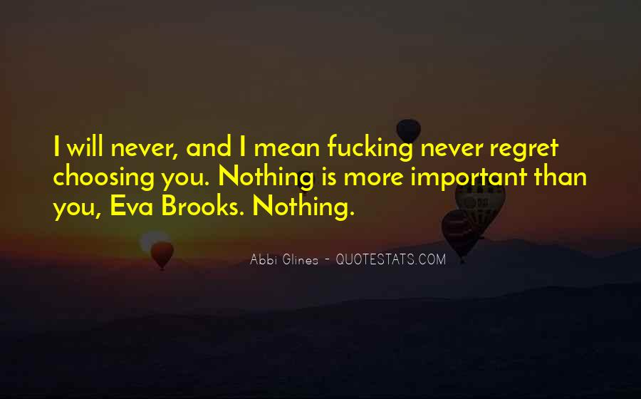 Quotes About I Regret #95683
