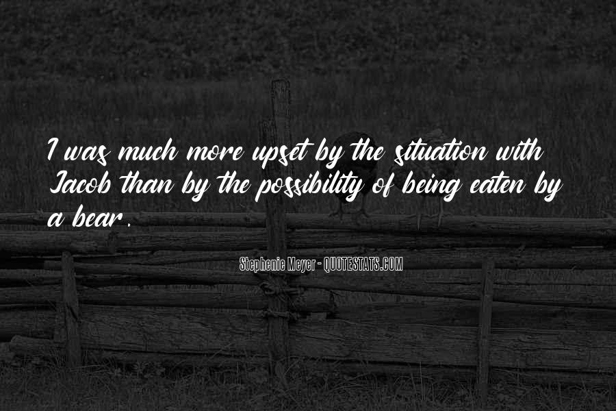 Quotes About Being Upset #1253404