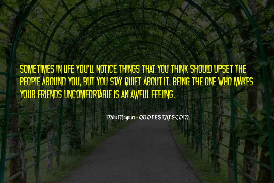 Quotes About Being Upset #1301349