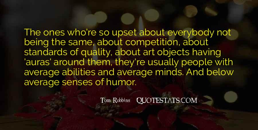 Quotes About Being Upset #1732961