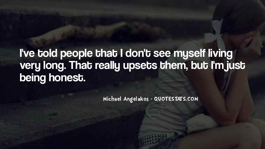 Quotes About Being Upset #32644