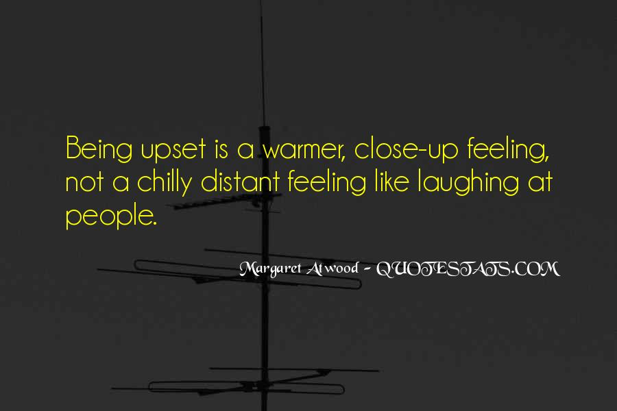 Quotes About Being Upset #330851
