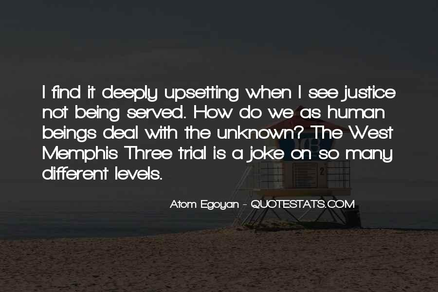 Quotes About Being Upset #510870
