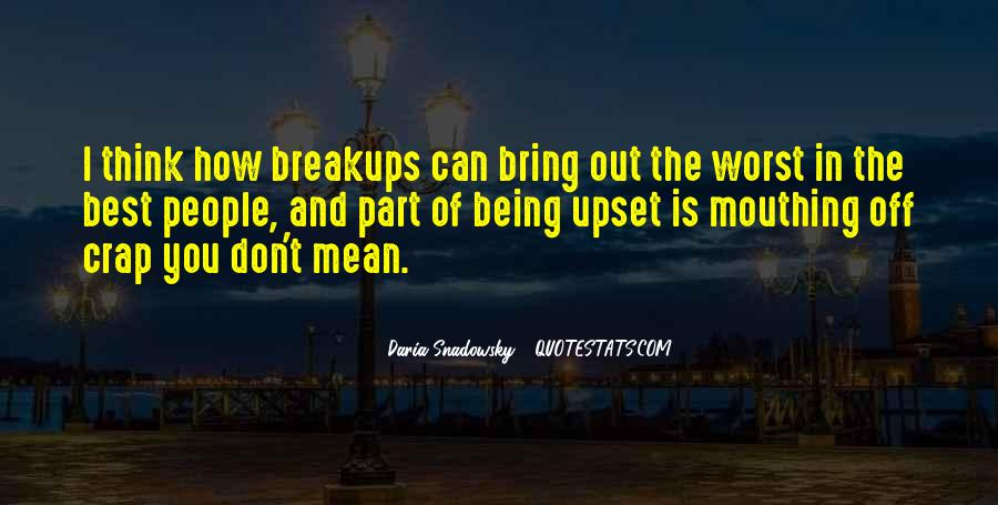 Quotes About Being Upset #872893