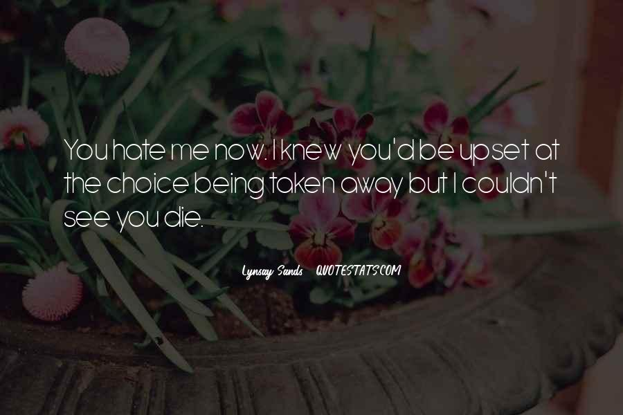 Quotes About Being Upset #93736
