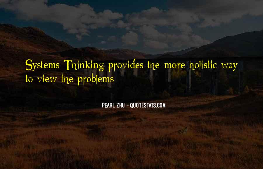 Quotes About Holistic View #1218947