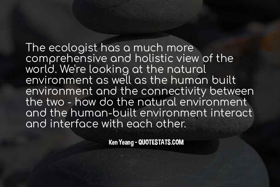 Quotes About Holistic View #1559682