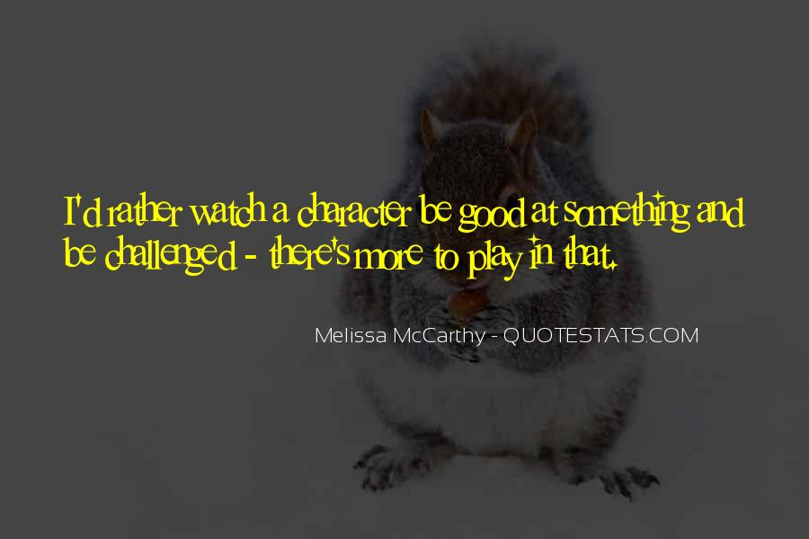 Quotes About Good Character #70465