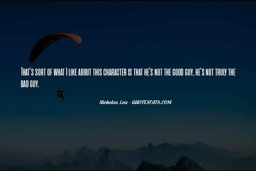 Quotes About Good Character #9534