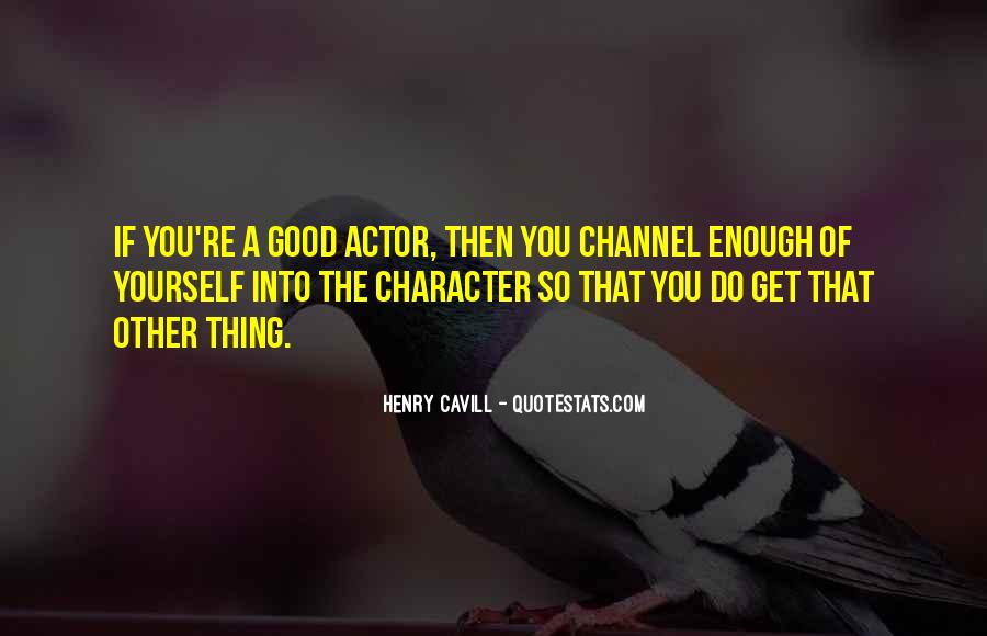 Quotes About Good Character #991