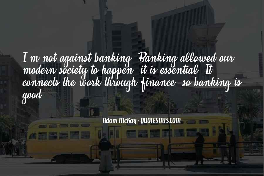 Quotes About Banking And Finance #558818
