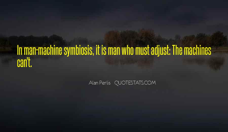 Quotes About Symbiosis #1439172