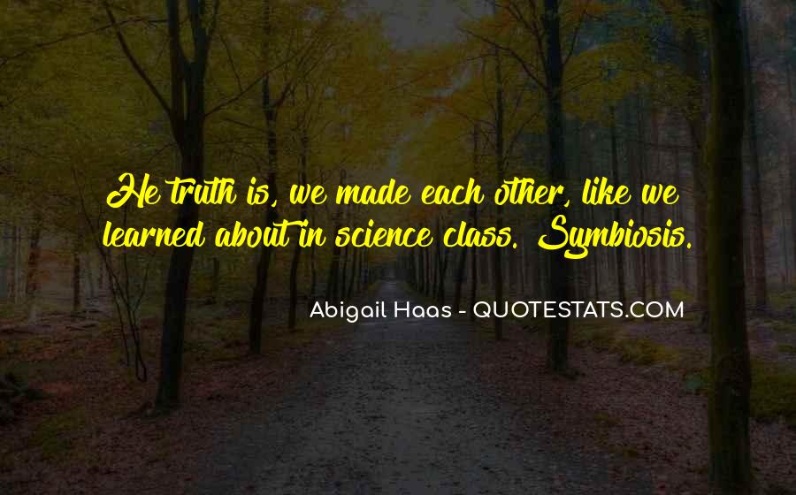 Quotes About Symbiosis #648054