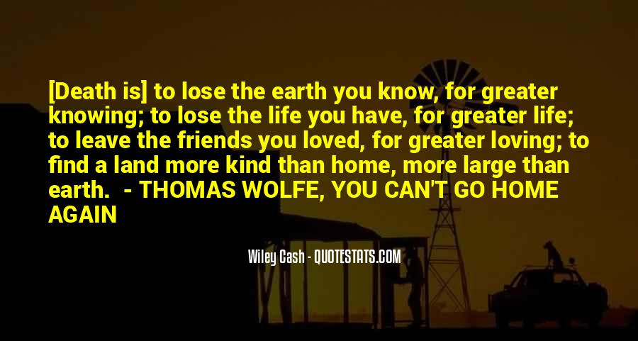 Quotes About Not Going Home Again #106758