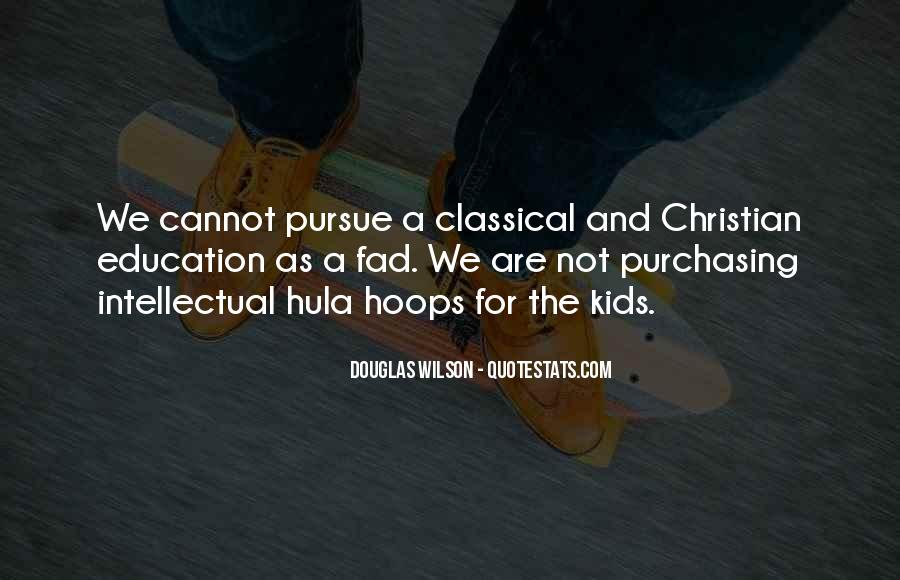 Quotes About Classical Christian Education #1814248