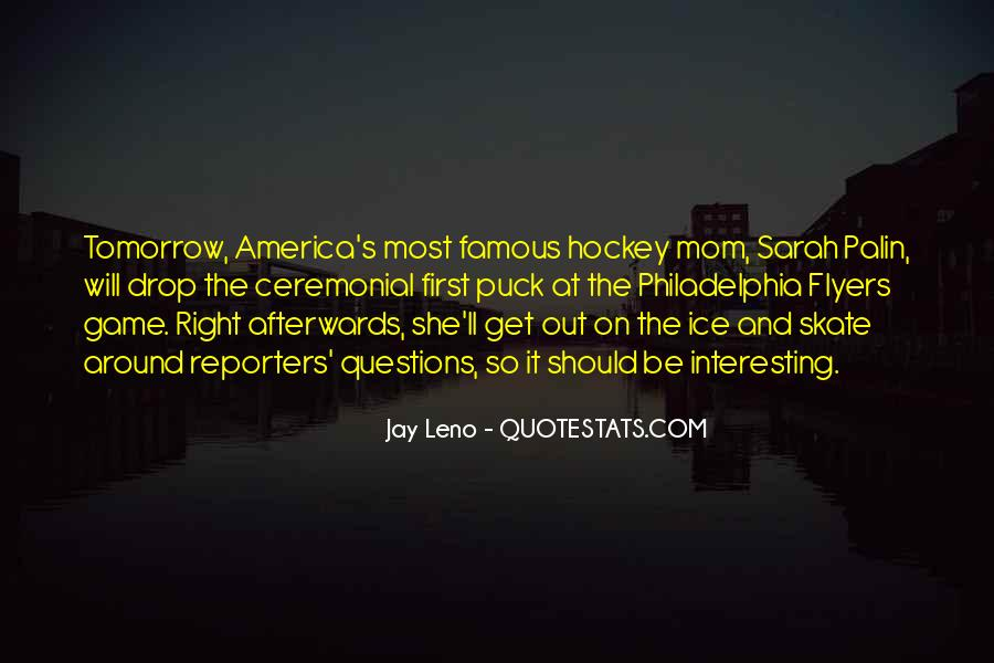 Quotes About The Philadelphia Flyers #327311