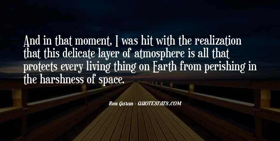 Quotes About Earth's Atmosphere #1026788