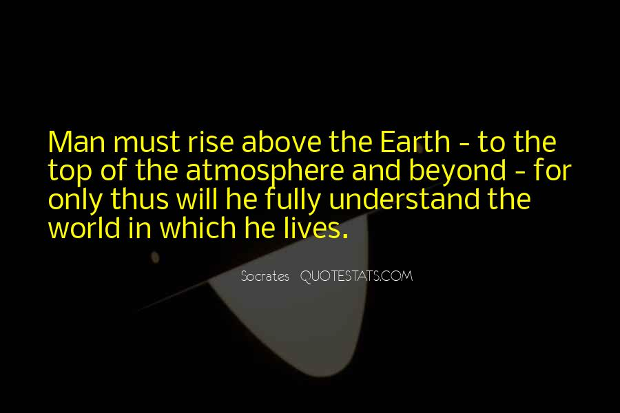 Quotes About Earth's Atmosphere #1079209