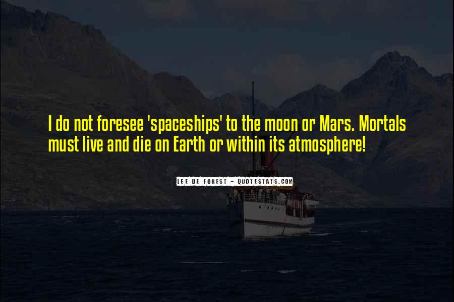 Quotes About Earth's Atmosphere #1101067