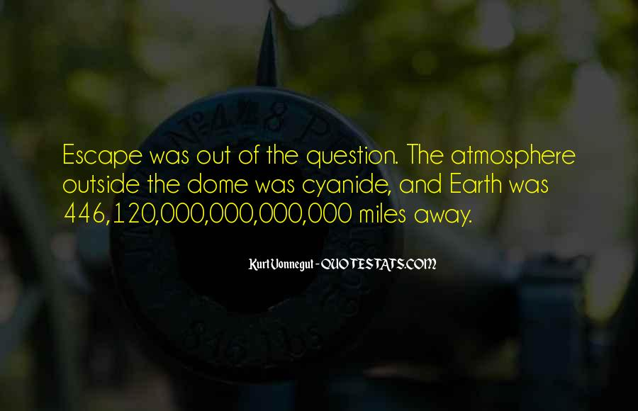 Quotes About Earth's Atmosphere #1338475