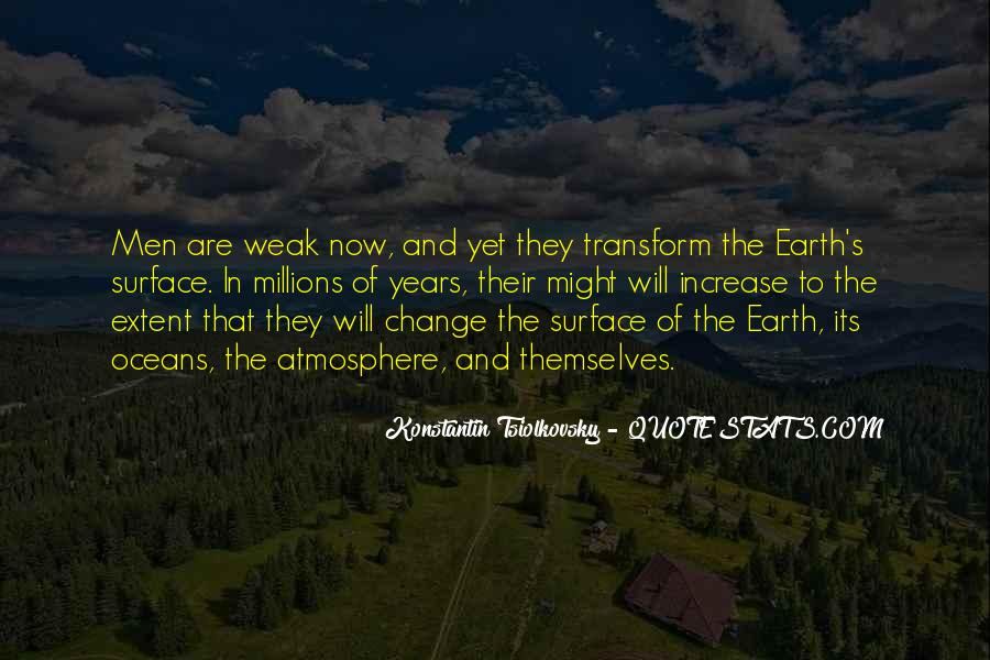 Quotes About Earth's Atmosphere #1551237