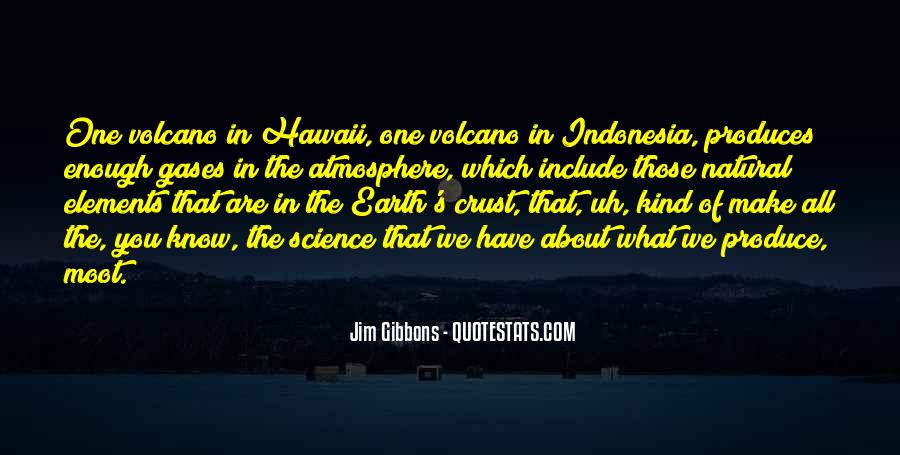 Quotes About Earth's Atmosphere #1570577