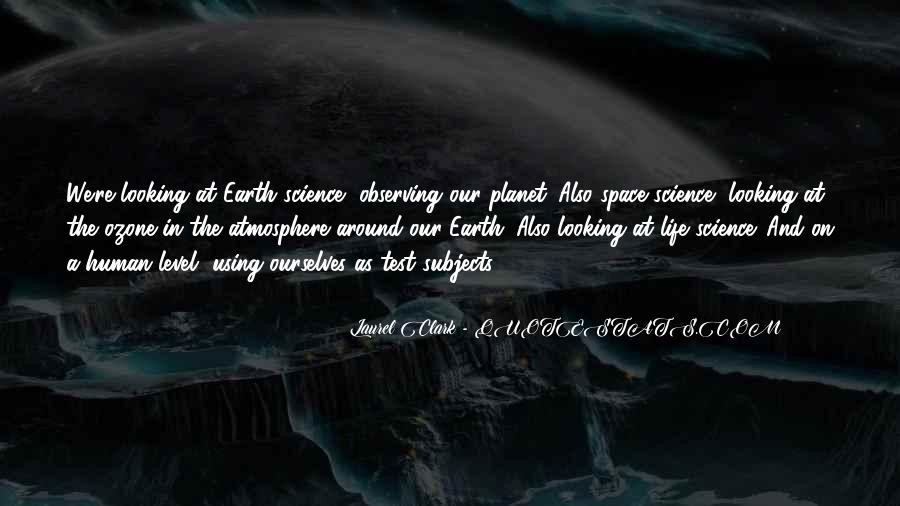 Quotes About Earth's Atmosphere #860488