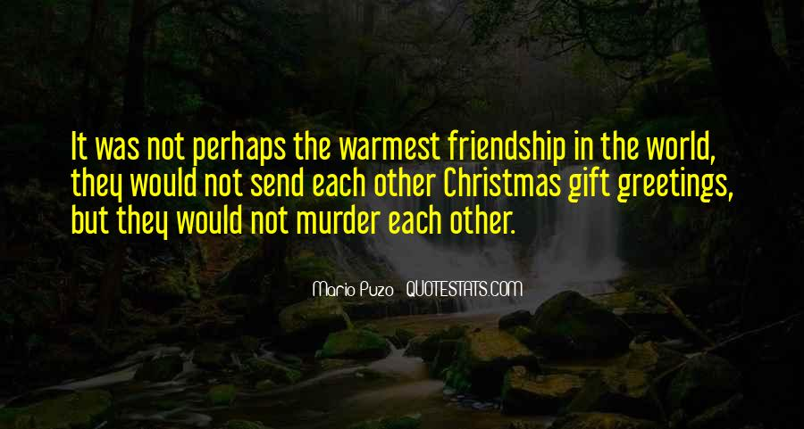 Quotes About Friendship For Christmas #1666979