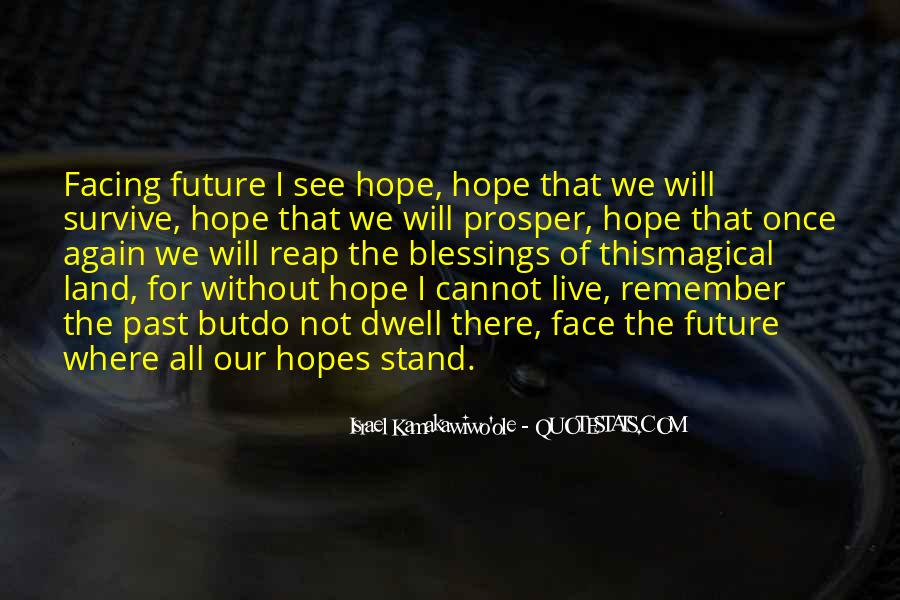 Quotes About Facing The Future #1205065