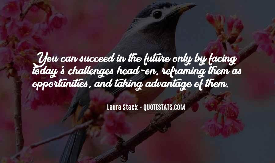 Quotes About Facing The Future #1316580