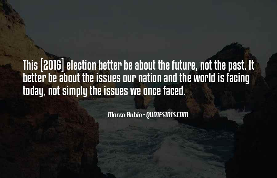 Quotes About Facing The Future #1458854
